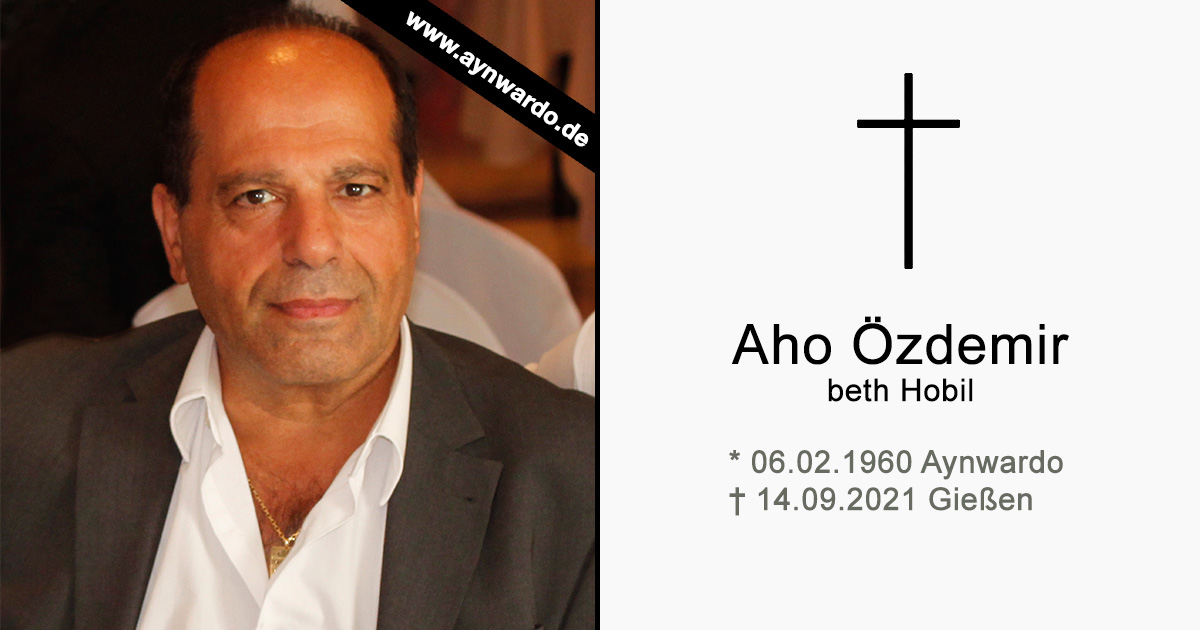 Read more about the article † Aho Özdemir beth Hobil †