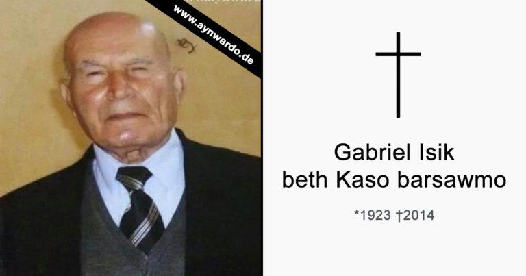 Gabriel Isik beth Kaso barsawmo