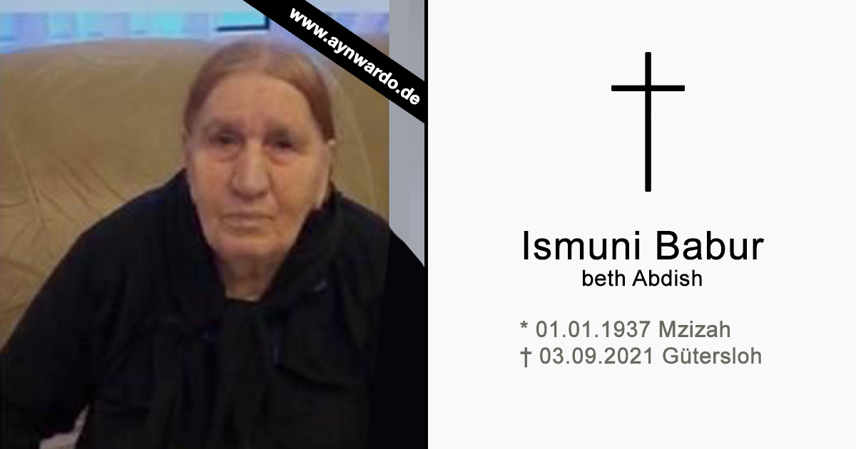 Read more about the article † Ismuni Babur Beth Abdish †