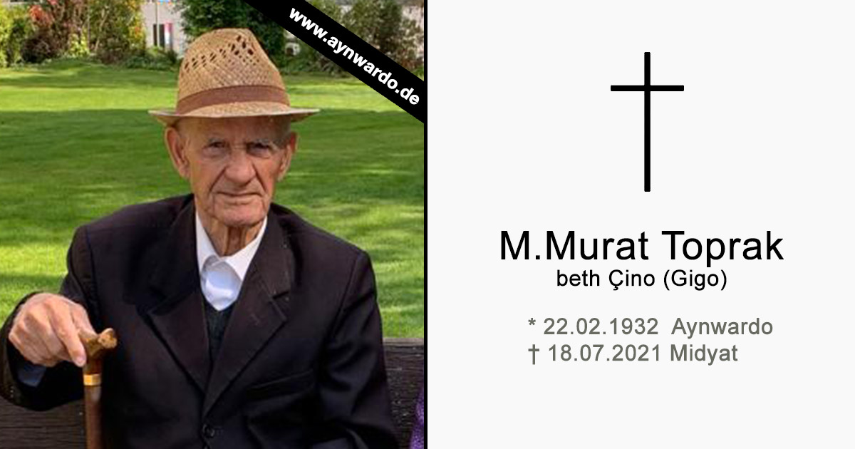 Read more about the article † M. Murat Toprak beth Çino (Gigo) †