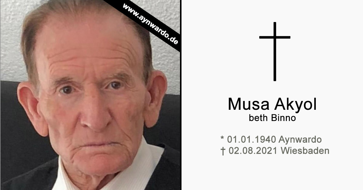 Read more about the article † Musa Akyol beth Binno †