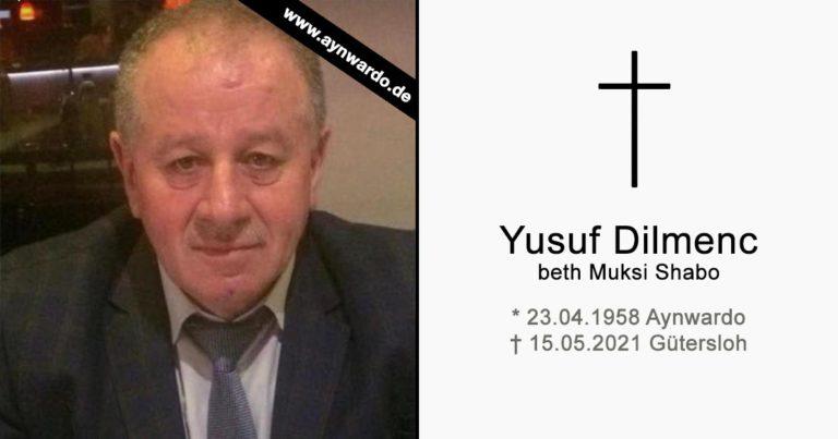 † Yusuf Dilmenc dbe Muksi Shabo †