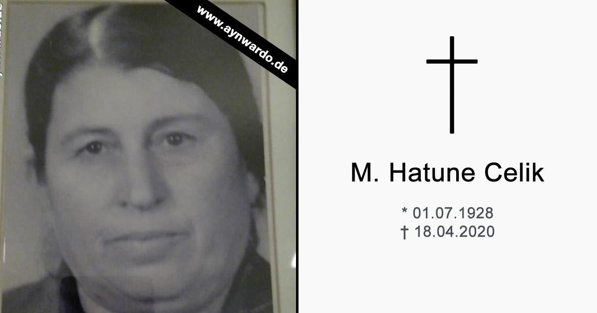 Verstorben: † M. Hatune Celik